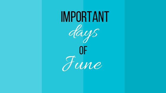 important days of june