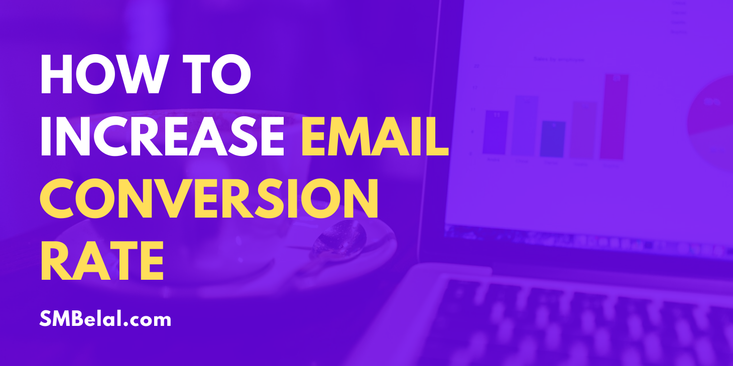 How to Increase Email Conversion Rate