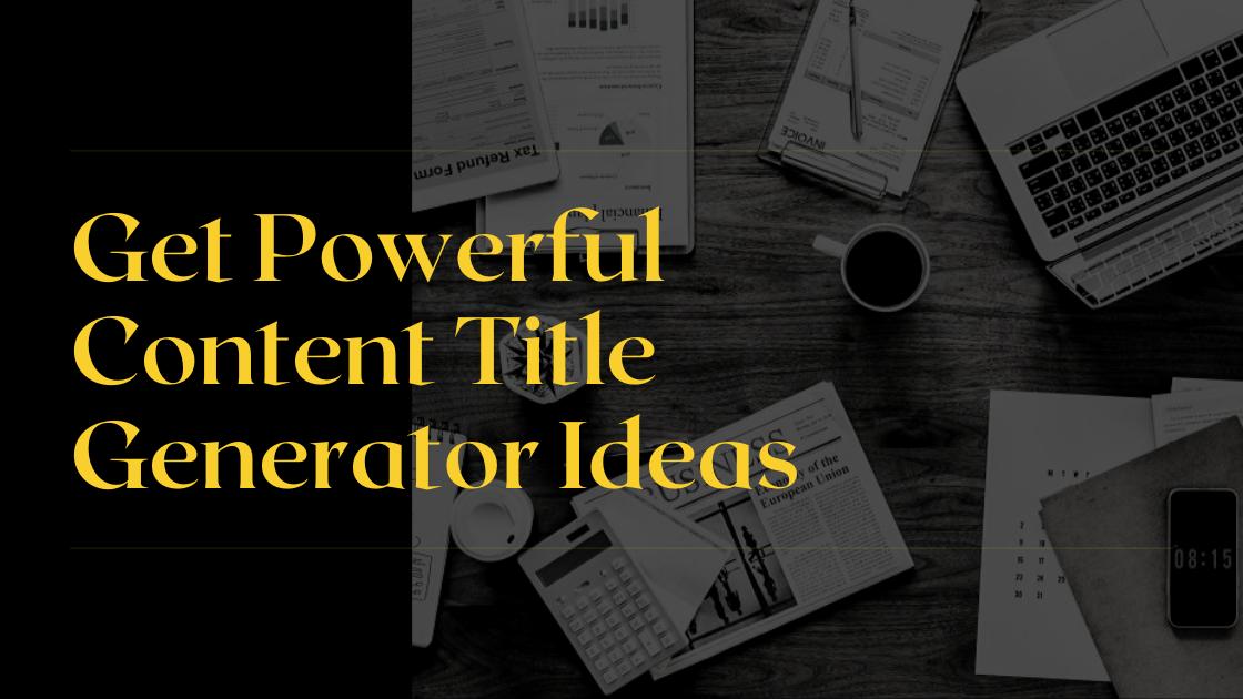 Content Title Generator