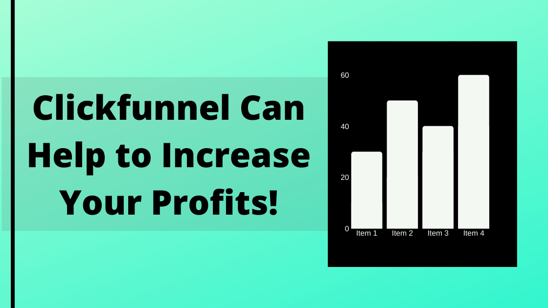 You can earn more profit using Clickfunnel
