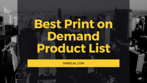 Best Print on Demand Product List for 2020